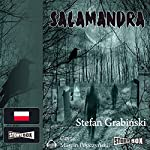 Salamandra | Stefan Grabinski