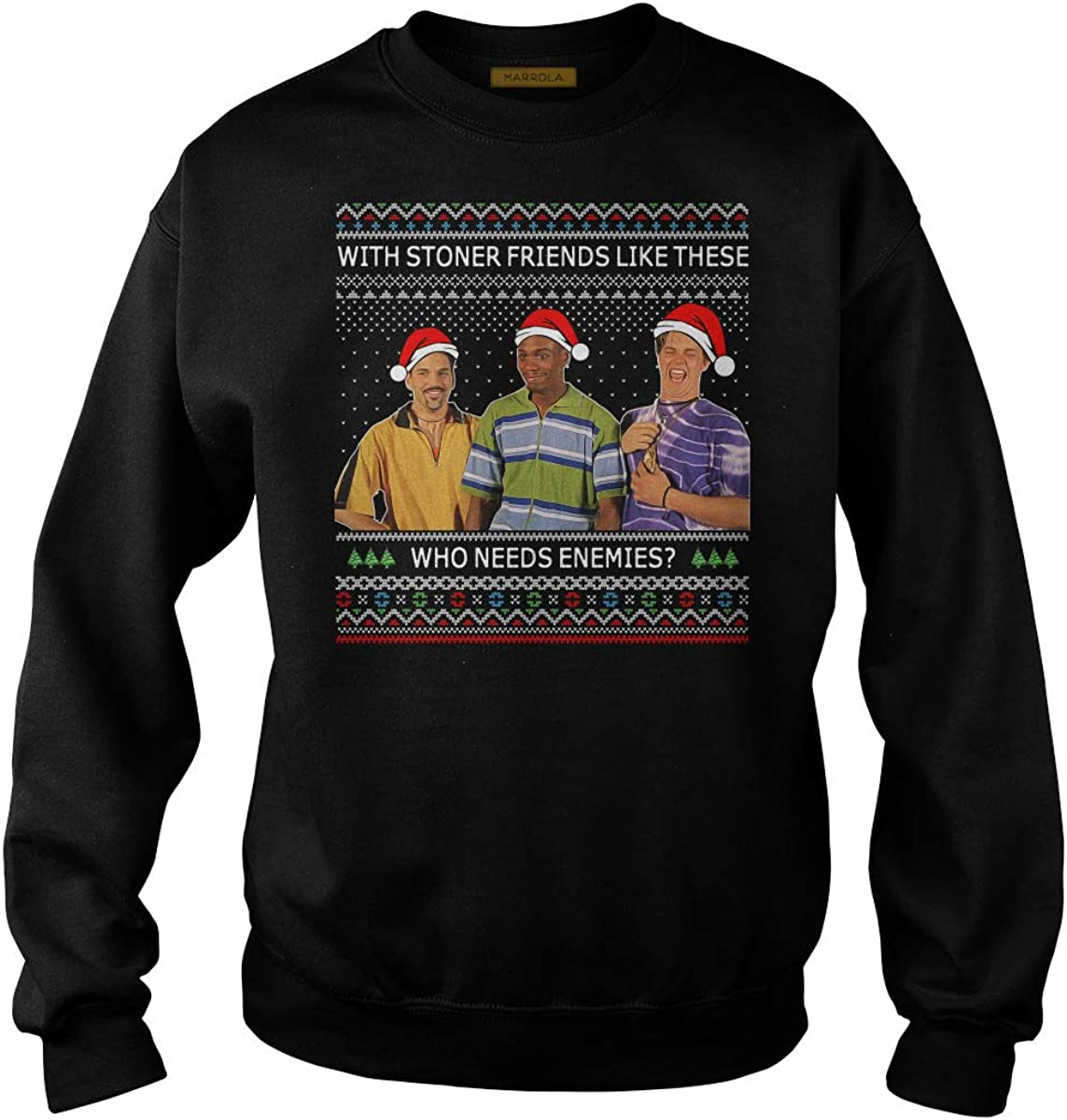 Stoner Friends Who Needs Enemies Ugly Christmas T-Shirt