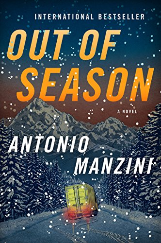 Out of Season: A Novel (Rocco Schiavone Mysteries) by [Manzini, Antonio]