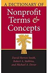 A Dictionary of Nonprofit Terms and Concepts (Philanthropic and Nonprofit Studies) Hardcover