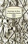 Le Cinquième Empire par Roux