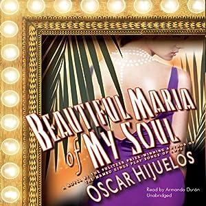 Beautiful María of My Soul Audiobook