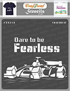 CrafTreat Car Stencils for Painting on Wood, Canvas, Paper, Fabric, Floor, Wall and Tile - Dare to be Fearless - 6x6 Inches - Reusable DIY Art and Craft Stencils for Home Decor - Car Decoration