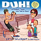 Duh!the Dumbest Things Ever Said or Done, Bob Fenster, 1449404022