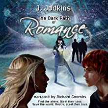 The Dark Path of Romance: Kim and Angel, Book 2 Audiobook by J. Judkins Narrated by Richard Coombs