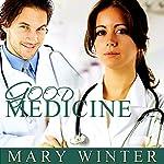 Good Medicine | Mary Winter