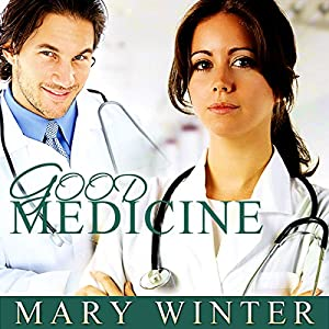 Good Medicine Audiobook
