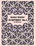 Symphony No. 9 in Full Score, Gustav Mahler, 0486274926