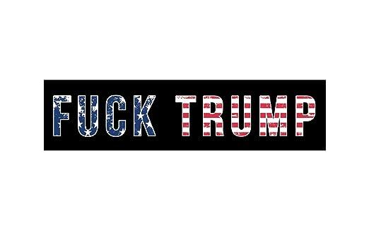 Fuck Trump Bumper Stickers
