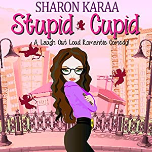 Stupid Cupid Audiobook