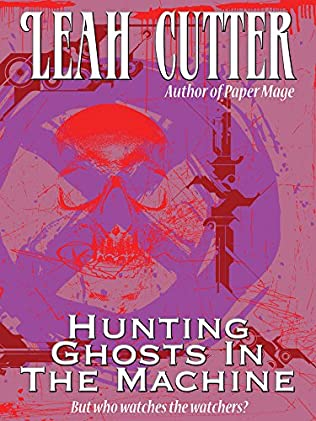 book cover of Hunting Ghosts In The Machine