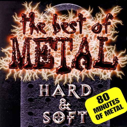 The Best Of Metal - Hard & Soft