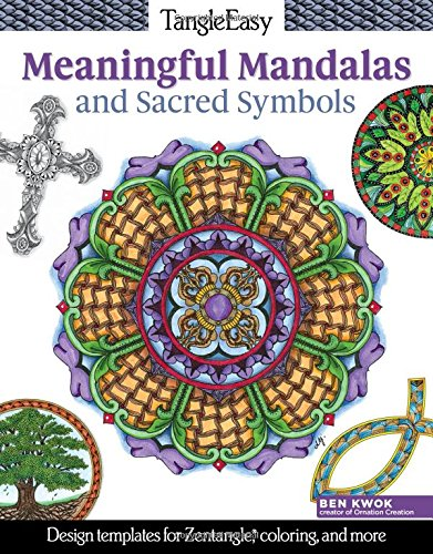 Color Wheel Activity - TangleEasy Meaningful Mandalas and Sacred Symbols: Design Templates for Zentangle(R), Coloring, and More