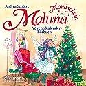 Das Adventskalenderhörbuch (Maluna Mondschein 8) Hörbuch von Andrea Schütze Gesprochen von: Cathlen Gawlich