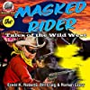 Masked Rider: Tales of the Wild West, Volume 2