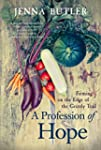 A Profession of Hope: Farming on the...