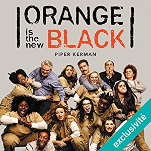 Orange is the new black [French Edition] Audiobook