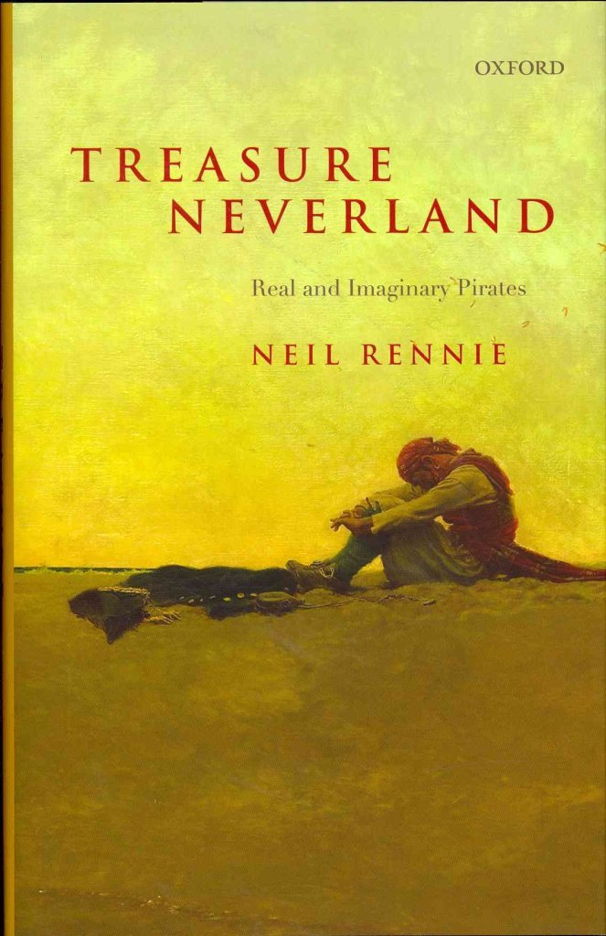 Download By Neil Rennie - Treasure Neverland: Real and Imaginary Pirates (2013-09-30) [Hardcover] pdf
