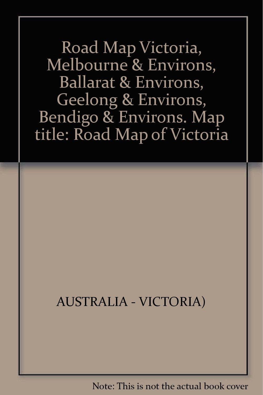Road Map Victoria Australia.Road Map Victoria Melbourne Environs Ballarat Environs