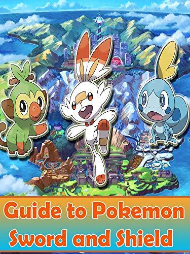 Amazon Com Pokemon Sword And Shield Guide Walkthrough Tips Tricks
