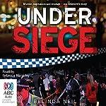 Under Siege | Belinda Neil