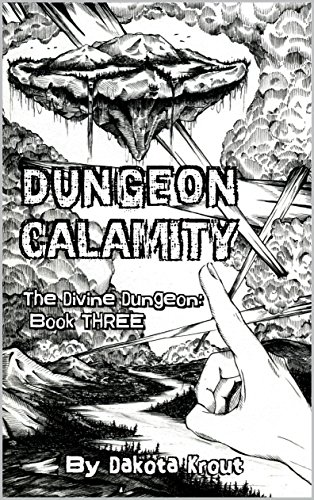 Dungeon Calamity (The Divine Dungeon Book 3) cover