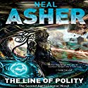 The Line of Polity Audiobook by Neal Asher Narrated by David Marantz