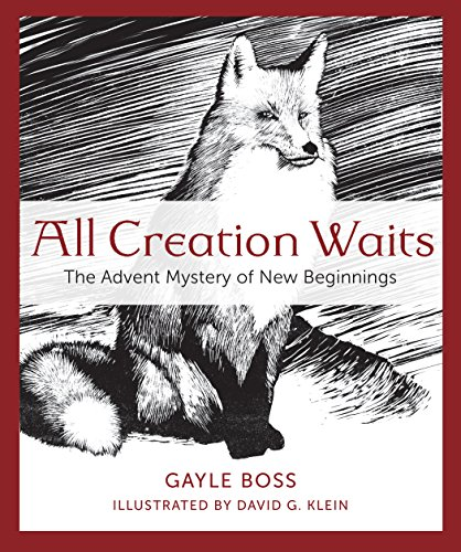 All Creation Waits: The Advent Mystery of New Beginnings]()