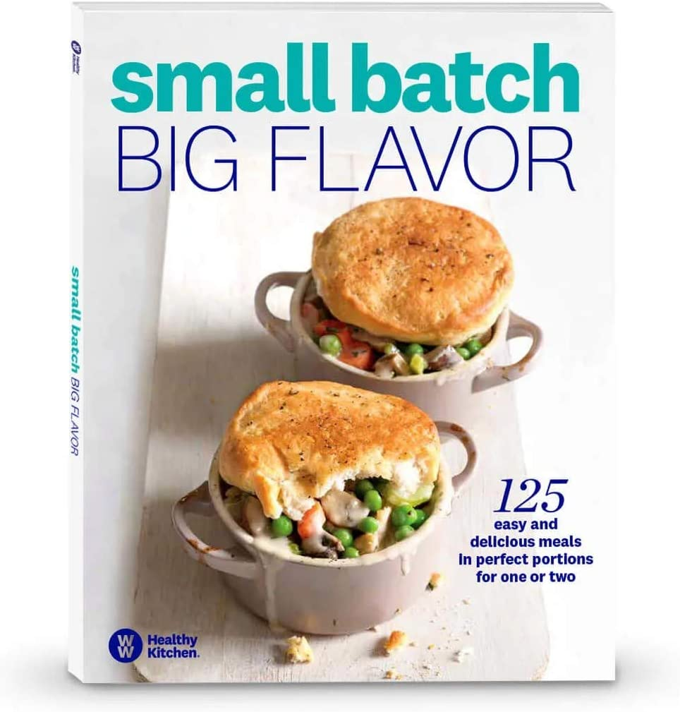Weight Watchers Small Batch, Big Flavor Cookbook