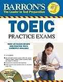 Toeic Practice Exams Book (Barron's TOEIC Practice Exams)