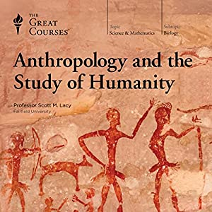 Anthropology and the Study of Humanity Lecture