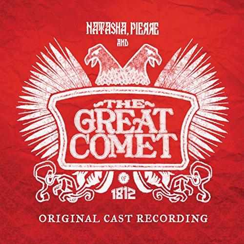 Natasha, Pierre And The Great Comet Of 1812 (Original Cast Recording)