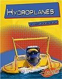 Hydroplanes, Wendy Strobel Dieker, 0736864504