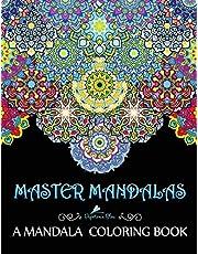 Master Mandalas: A Mandala Coloring Book