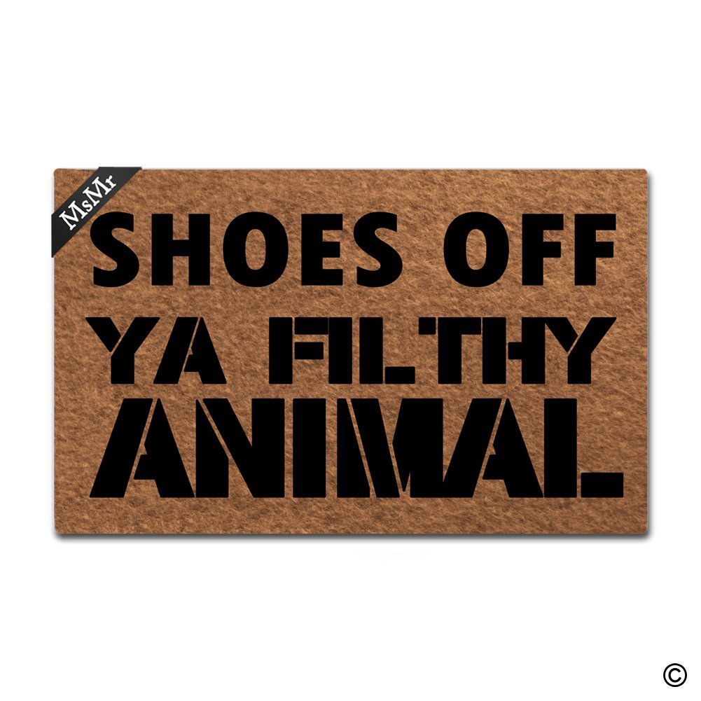 MsMr Doormat Entrance Floor Mat Shoes Off Ya Filthy Animal Mat Indoor Decorative Home and Office Door Mat 30 by 18 Inch