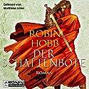 Der Schattenbote (Die Weitseher-Trilogie 2) Audiobook by Robin Hobb Narrated by Matthias Lühn