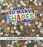 img - for So Many Shapes!: A Spot-It, Learn-It Challenge book / textbook / text book