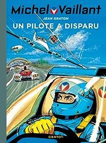 Michel Vaillant, Tome 36 : Un pilote a disparu par Graton
