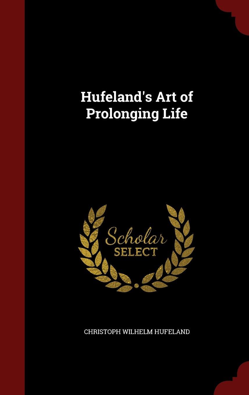 Download Hufeland's Art of Prolonging Life pdf epub