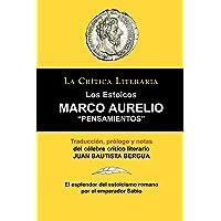 Marco Aurelio: Pensamientos. los Estoicos. La Crtica Literaria.