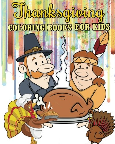 Thanksgiving Coloring Books For Kids: Jumbo Coloring Book, Games And  Activities For Kids (Color By Numbers, Find Differences Games, Dot To Dot  Games, Mazes And Word Games For Kids) (100 Pages): Aubrey