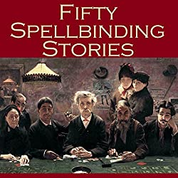 Fifty Spellbinding Stories