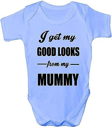 I Get Good Looks From My Mummy Mom Boys Girls Baby Babygrow Gift 0-18 Months