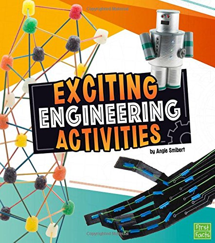 Exciting Engineering Activities (Curious -