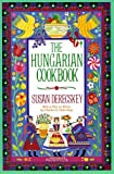 The Hungarian Cookbook by Susan Derecske