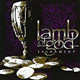 Sacrament by Lamb of God (2006-08-23)