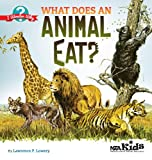 What Does an Animal Eat?, Lawrence F. Lowery, 1936959461