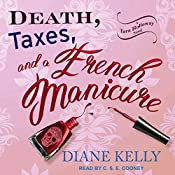 Death, Taxes, and a French Manicure: Tara Holloway Series, Book 1 | Diane Kelly