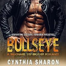 Bullseye: A Billionaire Stepbrother with Benefits Romance