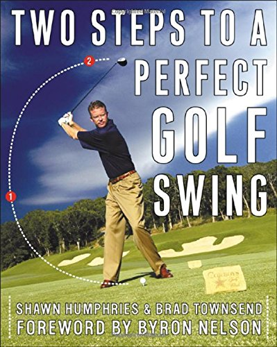 Two Steps to a Perfect Golf Swing
